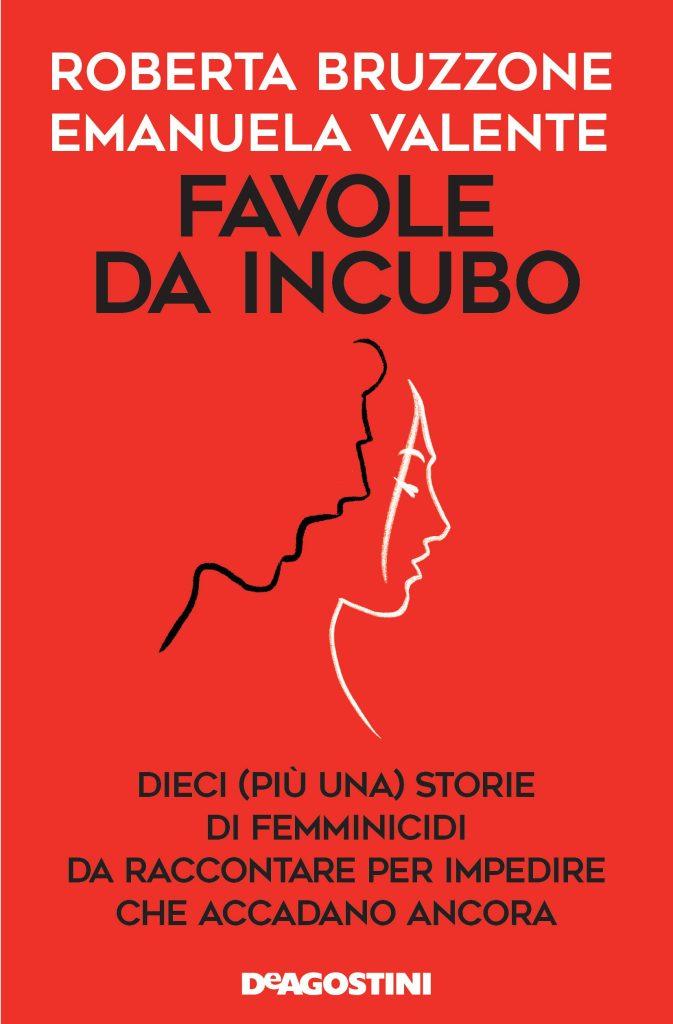 Favole da incubo di Roberta Bruzzone e Emanuela Valente