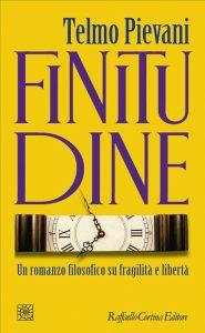 Finitudine, un romanzo filosofico di Telmo Pievani