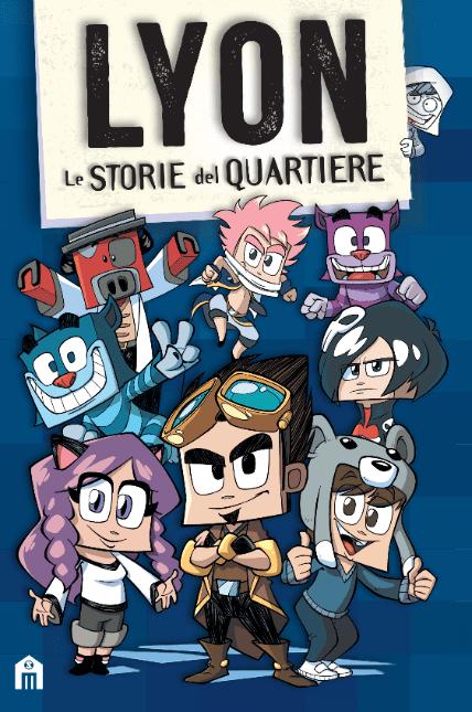 Lyon – Le storie del quartiere: in libreria la nuova storia dello youtuber