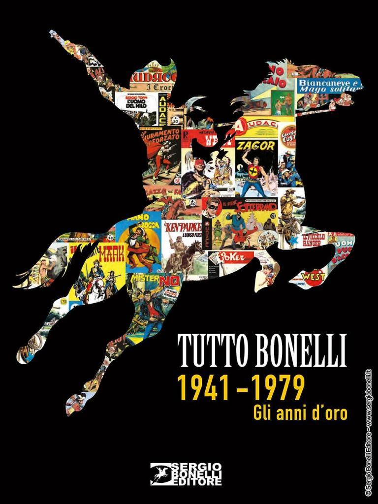 Tutto Bonelli – Gli anni d'oro: un albo speciale per scoprire tutto il mondo della casa editrice