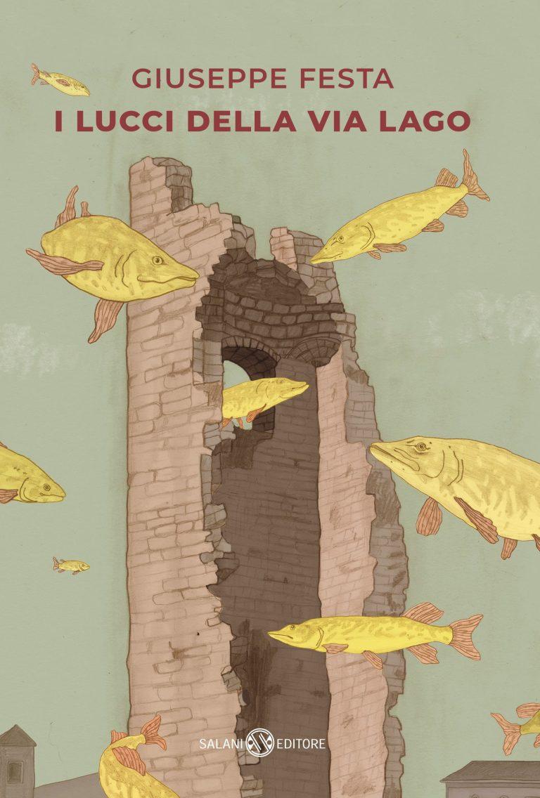 I Lucci della Via Lago, il nuovo romanzo di formazione di Giuseppe Festa