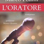L'Oratore, il potere della parola come riscatto sociale nel romanzo di Marco Pollini