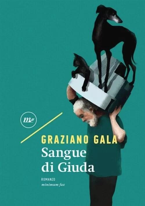 «Sangue di Giuda» di Graziano Gala. © Minimum Fax