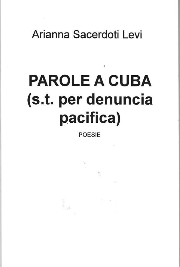 """MagnArtPoetry #27 con i versi di ARIANNA SACERDOTI tratti da:""""Parole a Cuba (s.t. per denuncia pacifica)"""""""
