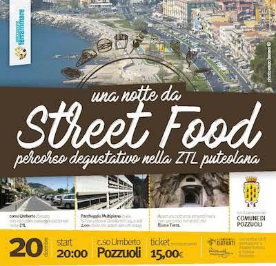 """""""Una Notte da Street Food"""", percorso degustativo nella ZTL puteolana"""