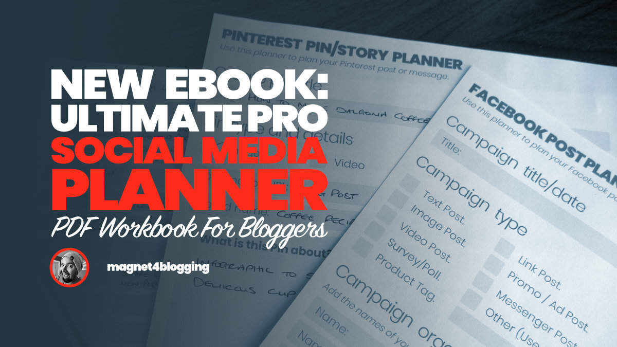 New eBook Launch: Final Professional Social Media Planner Workbook For Bloggers