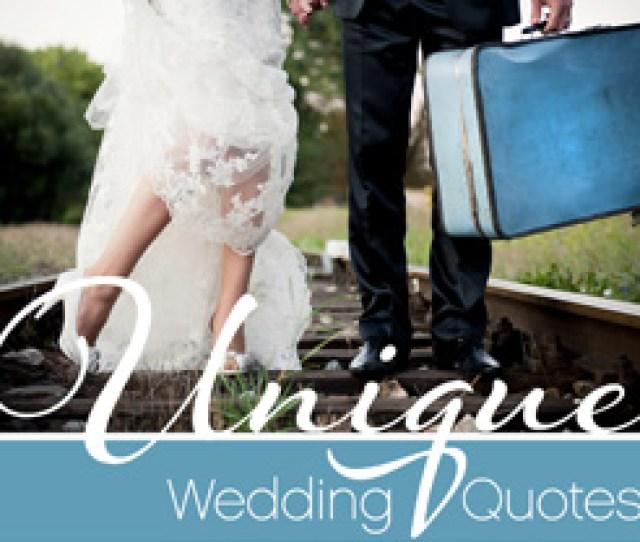 Read Traditional Quotes  C B Unique Wedding Quotes