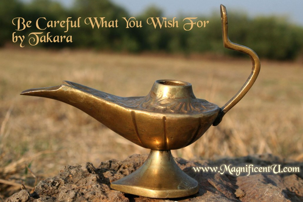 Be Careful What You Ask For - Genie Lamp