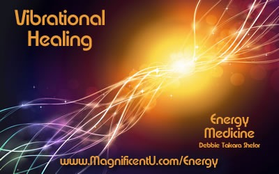What is Vibrational Medicine or Energy Healing?