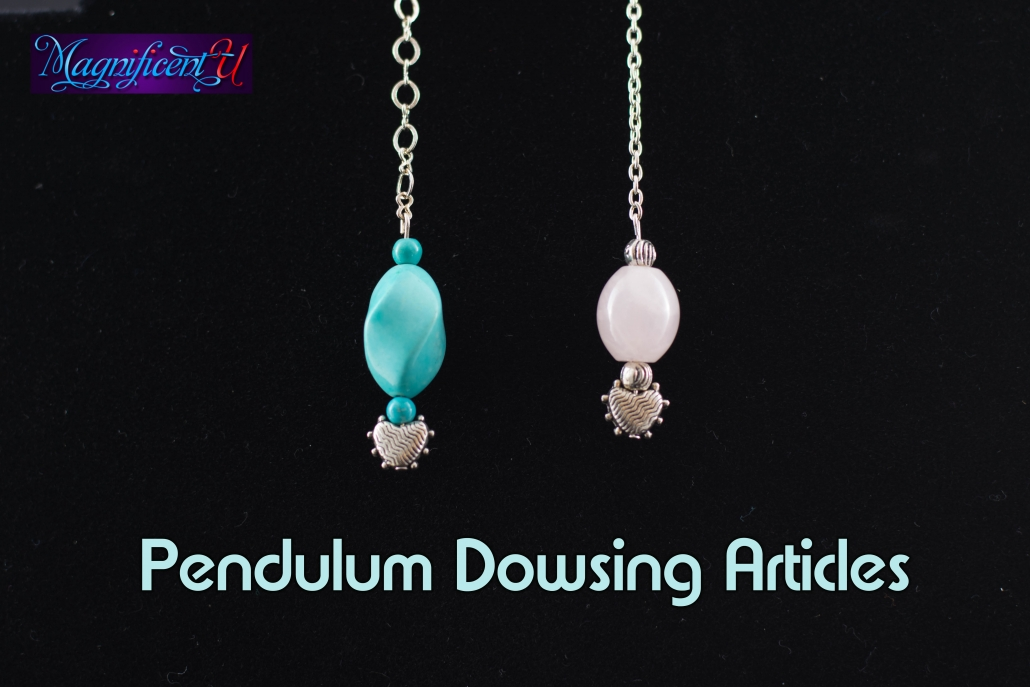 Pendulum Dowsing Articles
