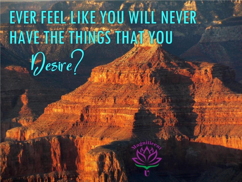 Achieve Your Desires