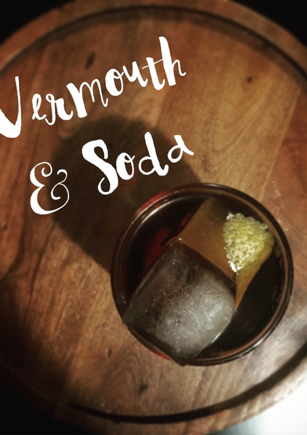 VERMOUTH & SODA APERITIVO COCKTAIL