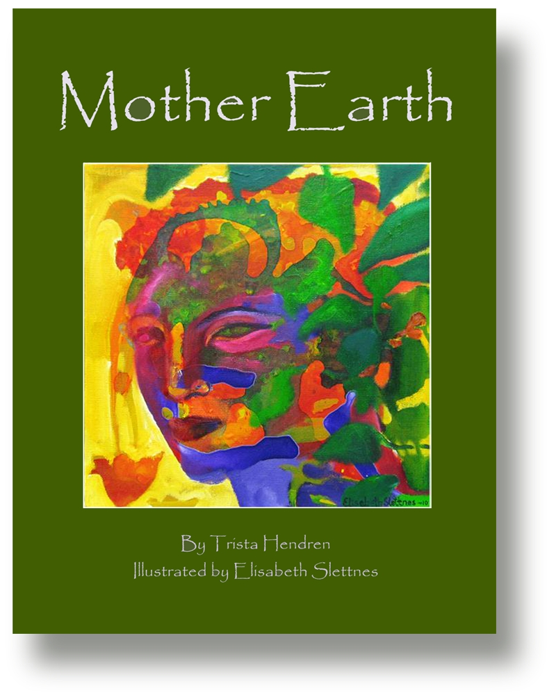 (Essay) Saving Mother Earth—and Ourselves by Trista Hendren