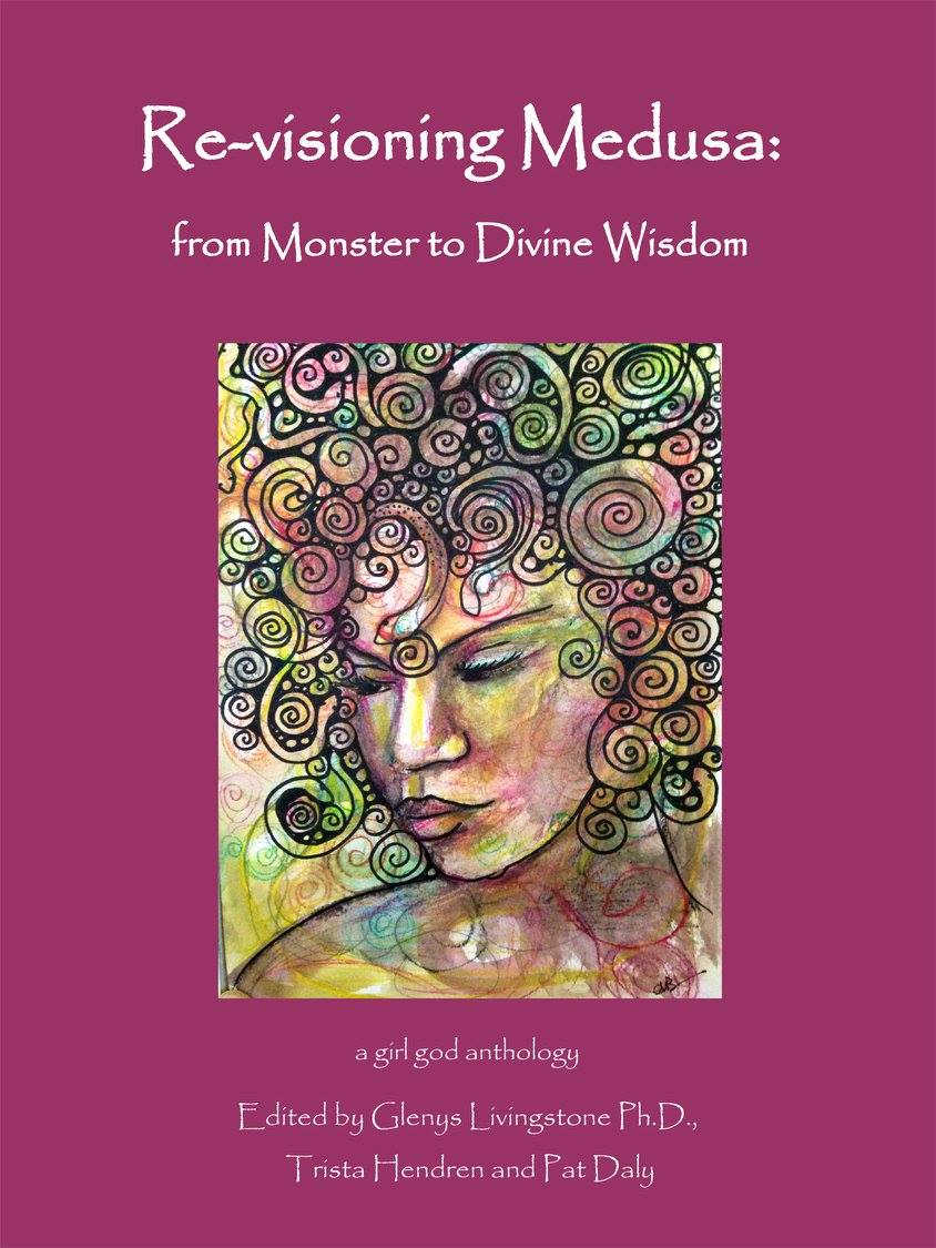 (Book Excerpt) Re-visioning Medusa edited by Glenys Livingstone and Trista Hendren