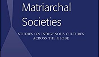 Book Summary) Matriarchal Studies: Studies on Indigenous