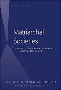 Book Summary) Matriarchal Societies: Studies on Indigenous Cultures