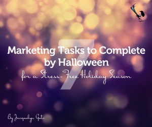 Check Off These Marketing Tasks by Halloween For a Happier