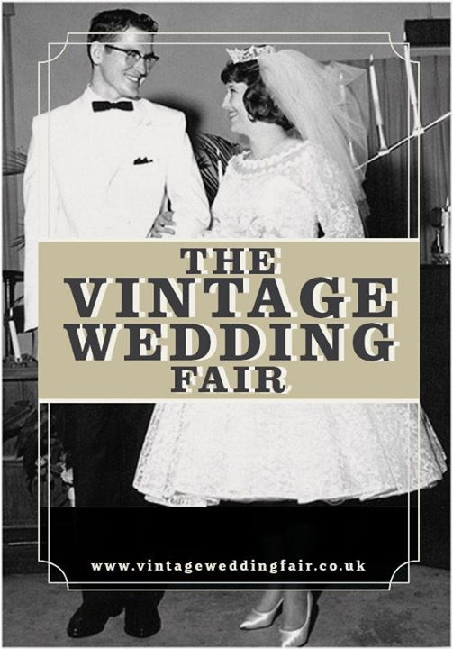 From The First Vintage Wedding Fair To The Ethical Wedding Show - We Are 10 Years old Today