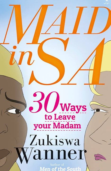Book Excerpt: Maid In SA via @theMagunga