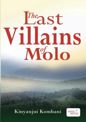 The Last Villains Of Molo, Kinyanjui Kombani