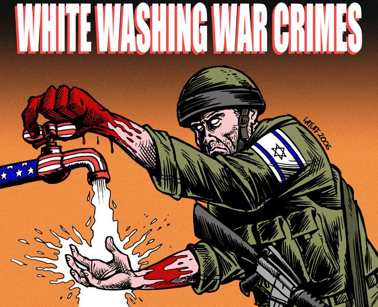 America whitewashing Israel's War Crimes