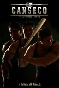 "Film Poster of the 2016 Documentary ""Jose Canseco - The Truth Hurts"""
