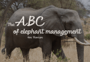 The ABC of Elephant Management