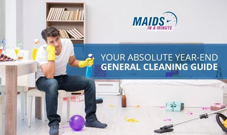 Your Absolute Year-End General Cleaning Guide