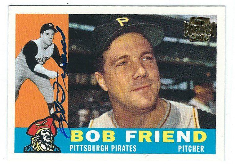 Bob Friend Autographed 2002 Topps Archive Card Main Line Autographs