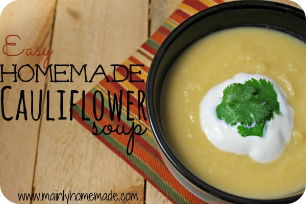 Easy Homemade Cauliflower Soup