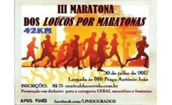 III Maratona dos Loucos Por Maratonas – Dourados – MS