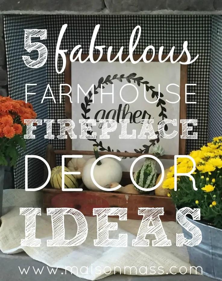 farmhouse fireplace decor