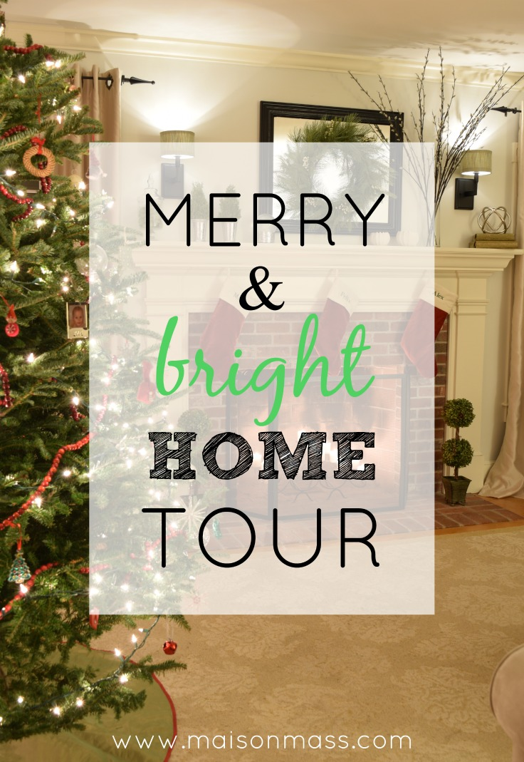 Merry & Bright Home Tour