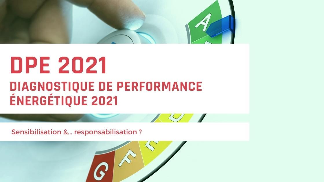 Diagnostique de performance énergétique 2021