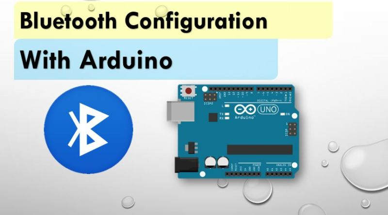 Configure Bluetooth with Arduino in Hindi
