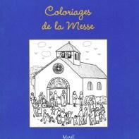 Coloriages de la messe, Maïte Roche, 2011 Mame