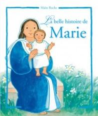 La Belle Histoire de Marie, Maïte Roche, Mame