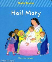 Je vous salue Marie, édition américaine, Maïte Roche, 2016