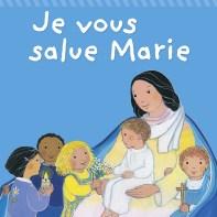 Je vous salue Marie, Maïte Roche, Mame, réédition 2012