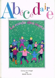 Abécédaire, la ronde des mots, Maïte Roche, Mame, 1982