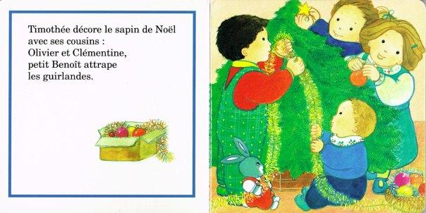 La décoration du sapin, in Le Noël de Timothée, Maïte Roche, Mame, 1991