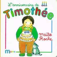 L'anniversaire de Timothée, collection Timothée, Maïte Roche, Mame, 1991