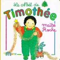 Le Noël de Timothée, collection Timothée, Maïte Roche, Mame, 1991