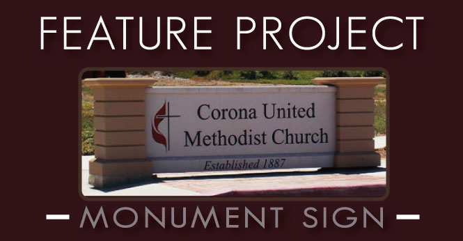 Monument Sign Feature Project: United Methodist Church Corona