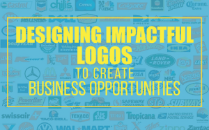 Designing Impactful Logos To Create Business Opportunities