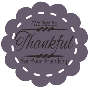 WeAreSoThankfulForYourFriendshipPlum