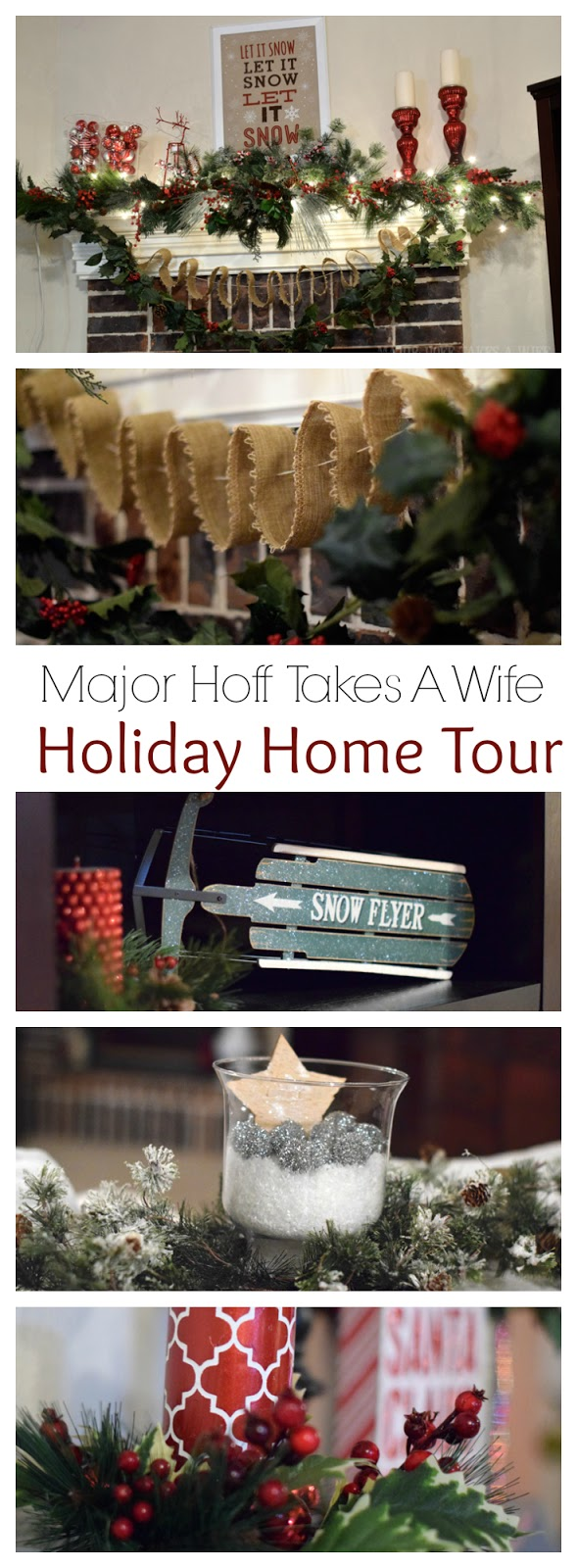 Major Hoff Takes A Wife Holiday Home Tour