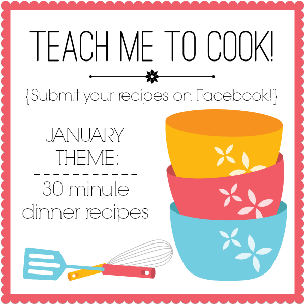 Teach me to cook January : 30 minute dinner recipes.