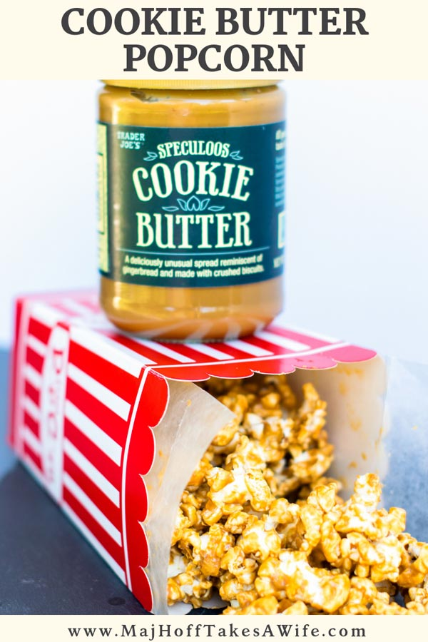 Amazing 5 minute Cookie Butter Popcorn Recipe! Your friends will think it's a gourmet recipe. Features Speculoos Cookie Butter from Trader Joe's. #recipe #popcorn #snack #cookiebutter #MHTAW via @mrsmajorhoff