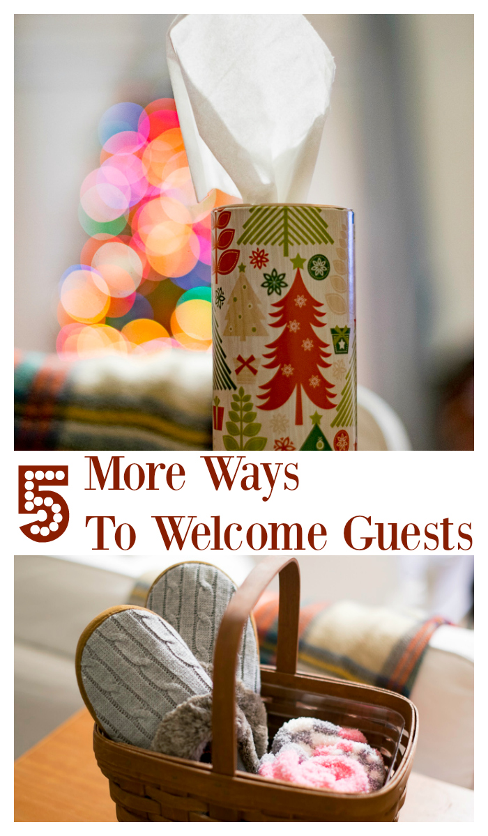 5 more ways to welcome guests